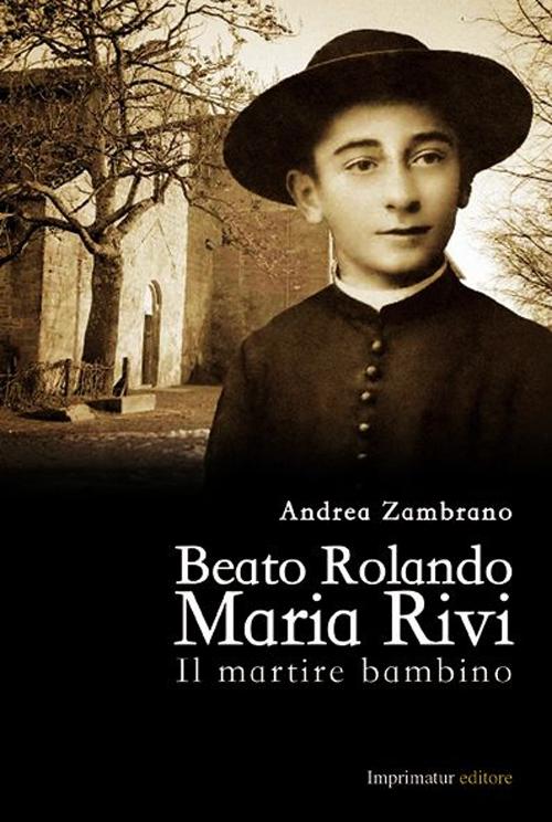 Beato Rolando Maria Rivi