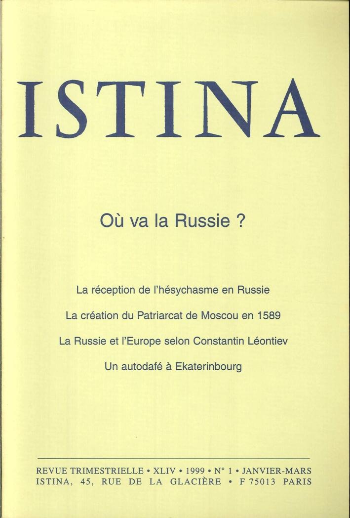 Istina - Revue Trimestrielle. XLIV 1999 N.1/2/3/