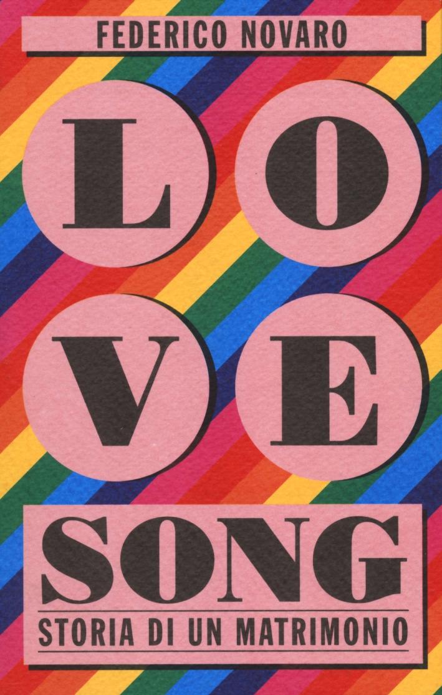 Love song. Storia di un matrimonio