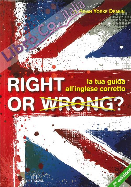 Right or Wrong? la Tua Guida all'Inglese Perfetto