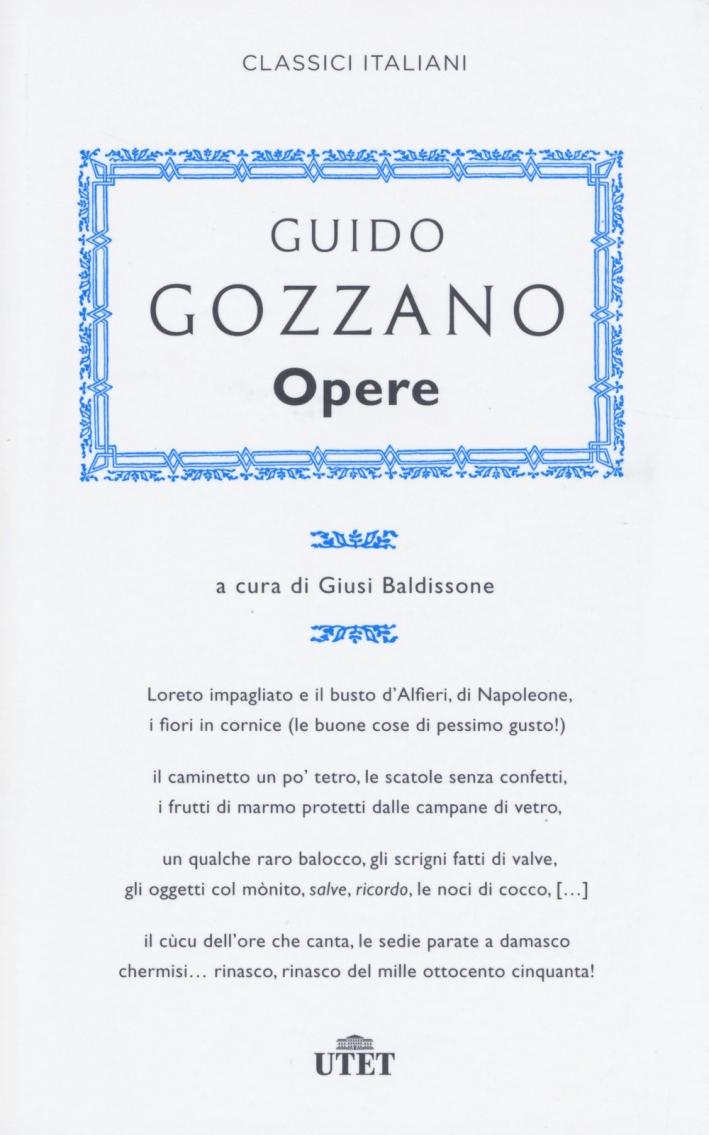 Guido Gozzano. Opere. Con e-book