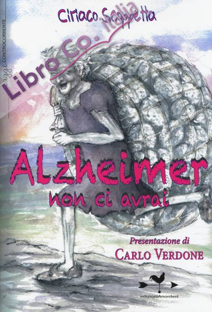 Alzheimer non ci avrai