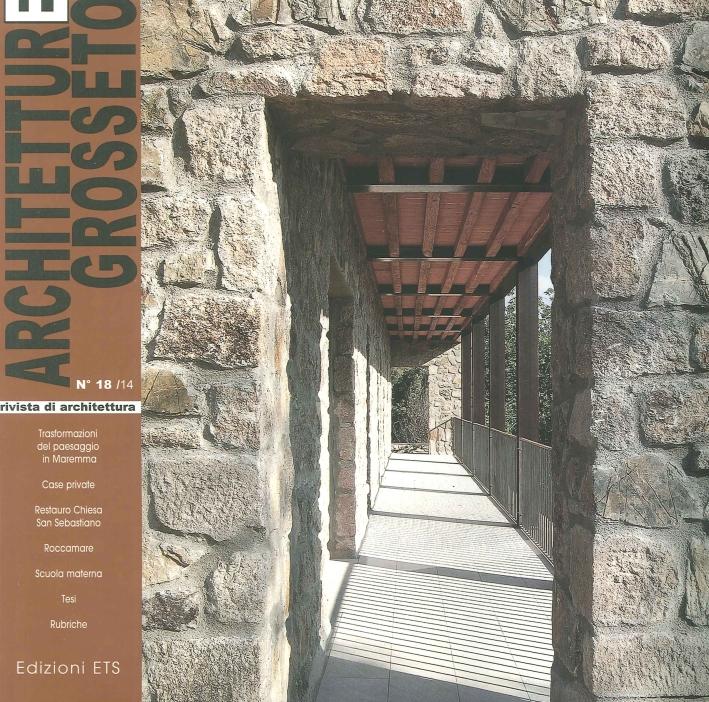 Architetture Grosseto. Vol. 18. 2014
