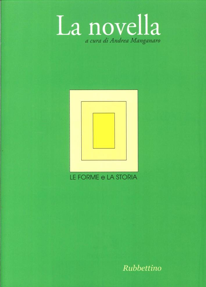 Le Forme e la Storia. Rivista di Filologia Moderna Dipartimento di Scienze Umanistiche Università degli Studi di Catania. N. S. Vi, 2013 Vol. 2: la Novella
