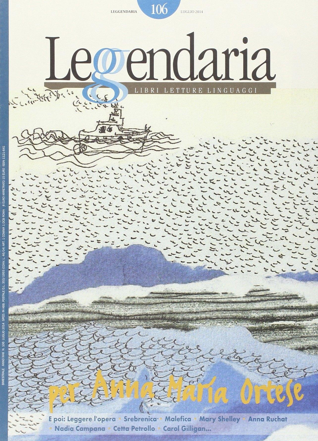 Leggendaria. Vol. 106: Per Anna Maria Ortese