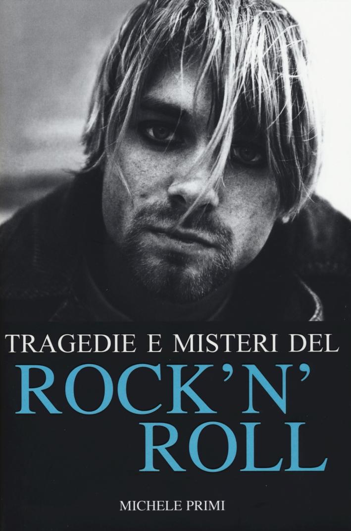 Tragedie e misteri del rock'n'roll