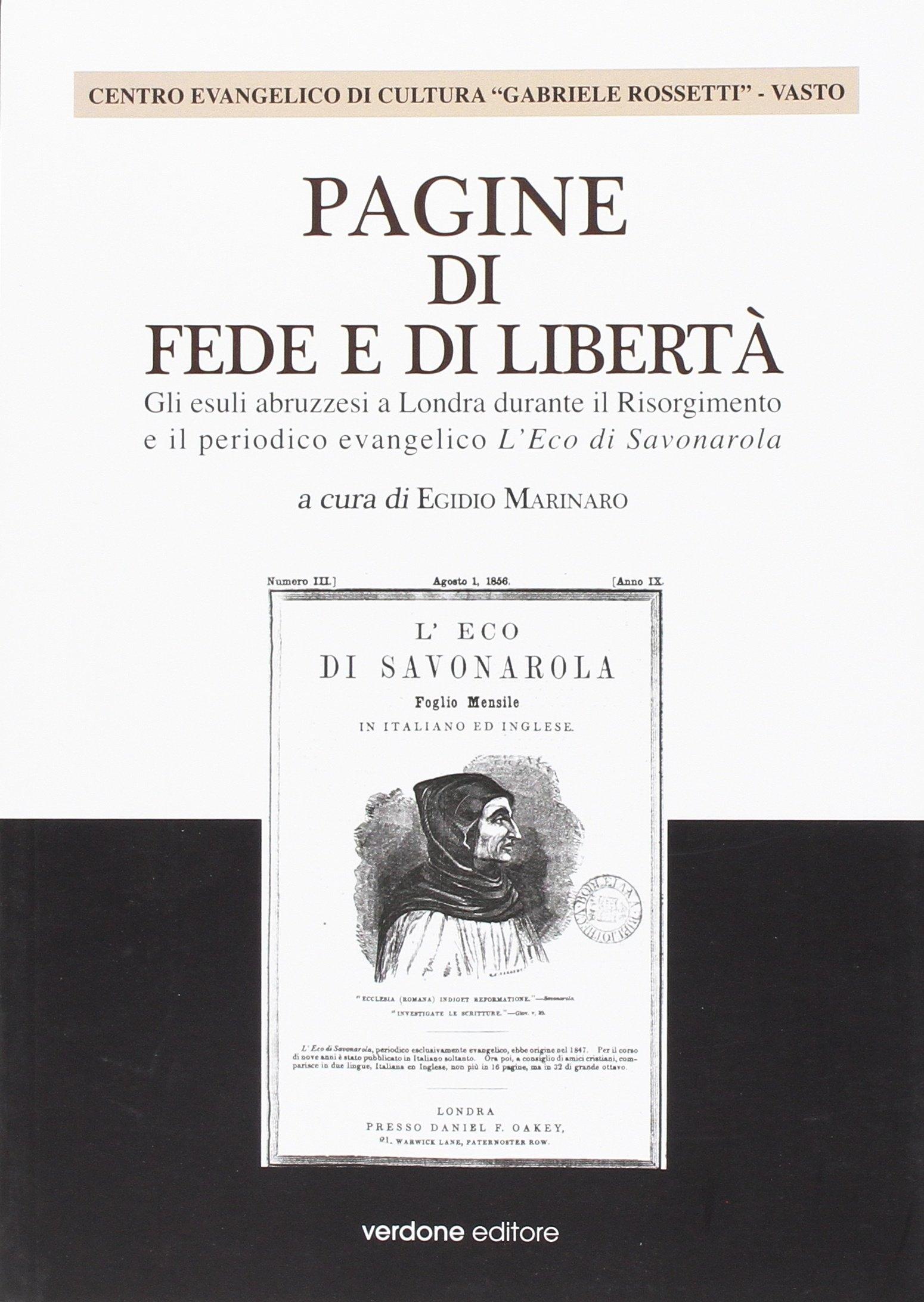 Pagine di fede e di libertà. Gli esuli abruzzesi a Londra durante il Risorgimento e il periodico evangelico l'Eco di Savonarola