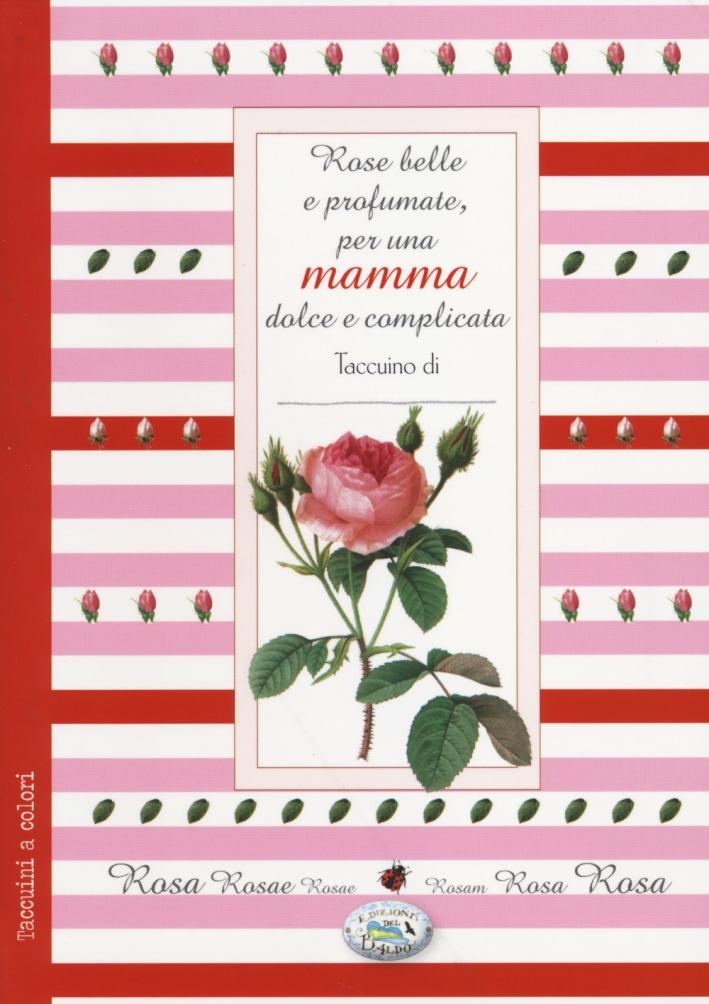 Rose belle per una mamma