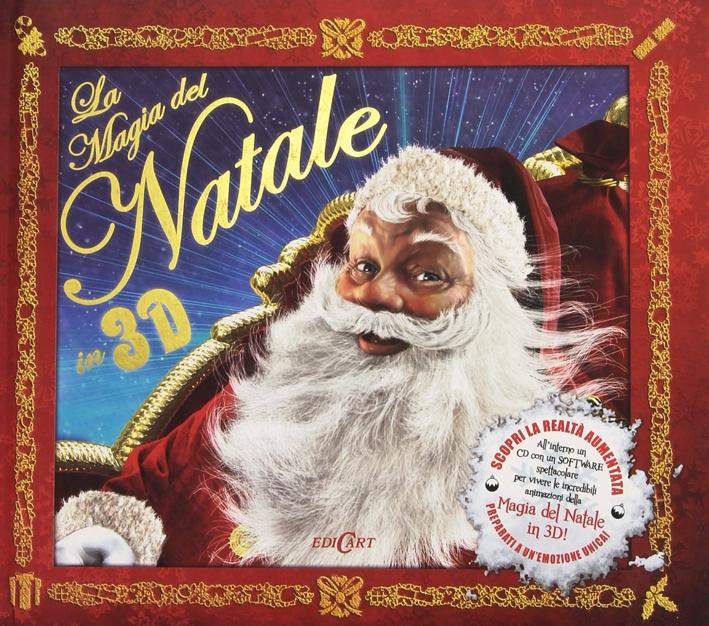 La Magia del Natale in 3D. Con CD-ROM