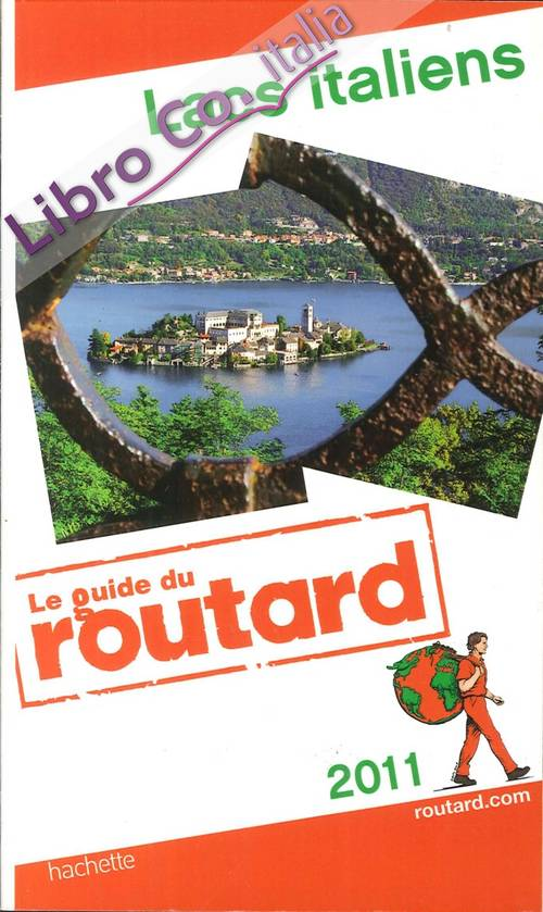 Lacs Italien. Le Guide Du Routard. 2011