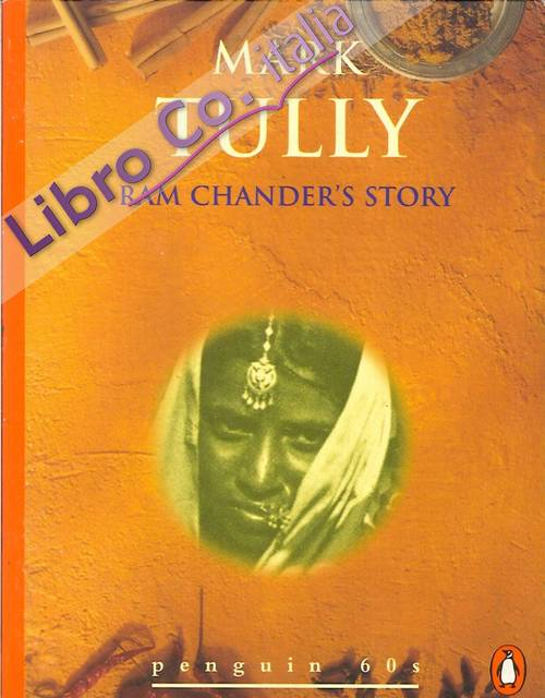Mark Tully. Ram Chander's Story