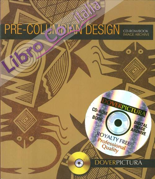 Pre-Columbian Design. CD-ROM/Book Image Archive