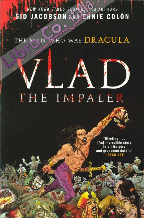 Vlad the Impaler. The Man Who Was Dracula