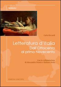 Letteratura d'Italia. Dall'Ottocento al primo Novecento.