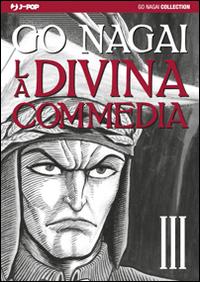 La Divina Commedia. Vol. 3: Purgatorio-Paradiso