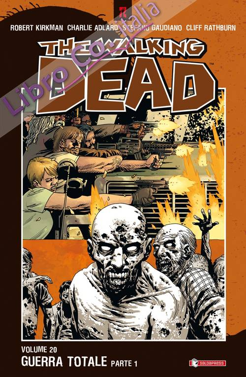 Guerra totale. The walking dead. Vol. 20