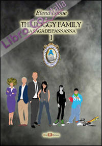 The foggy family. La saga dei fannanna