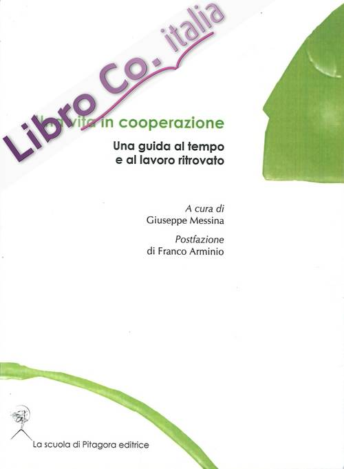 Una Vita in Cooperazione. Una Guida al Tempo e al Lavoro Ritrovato