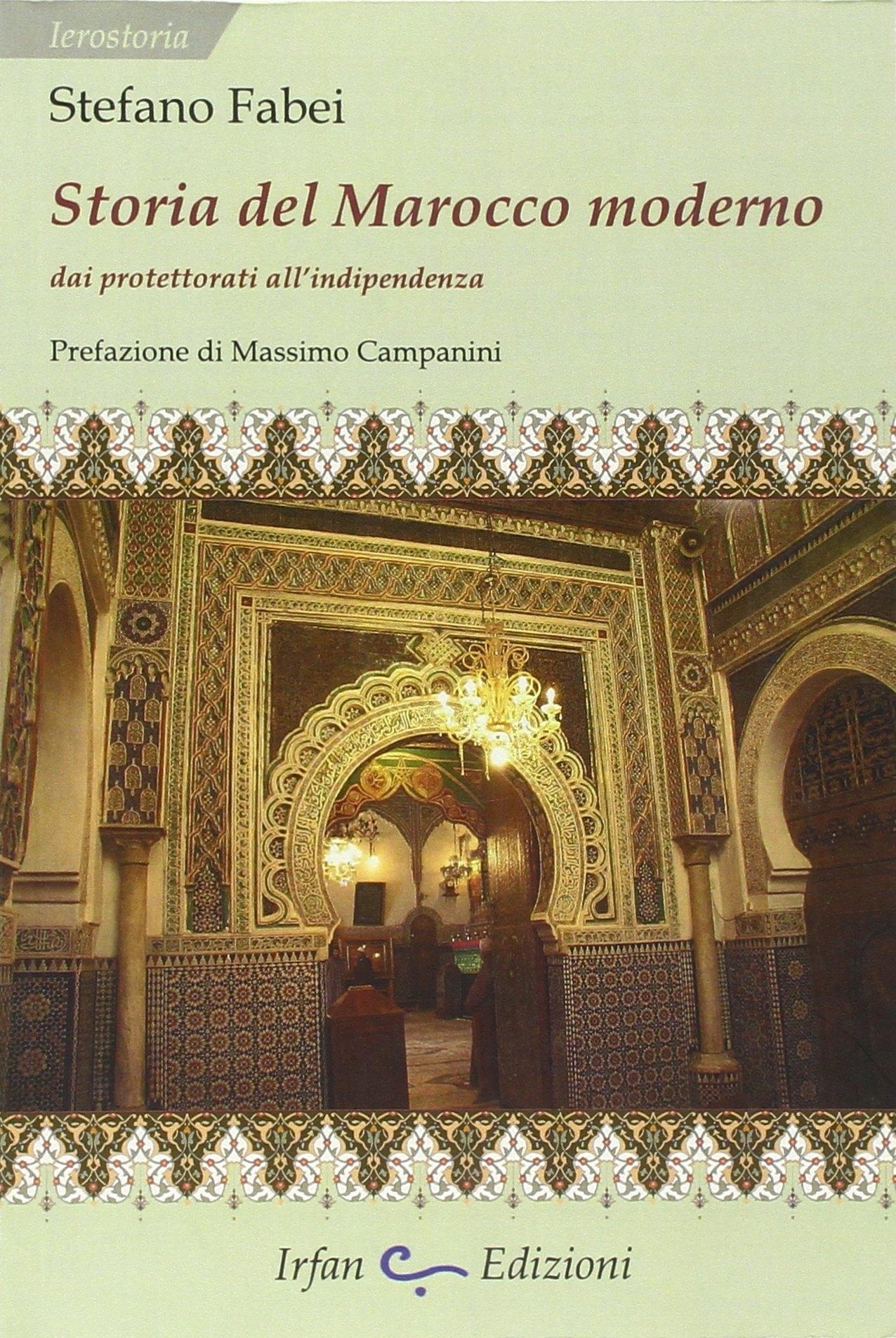 Storia del Marocco moderno. Dai protettorati all'indipendenza.