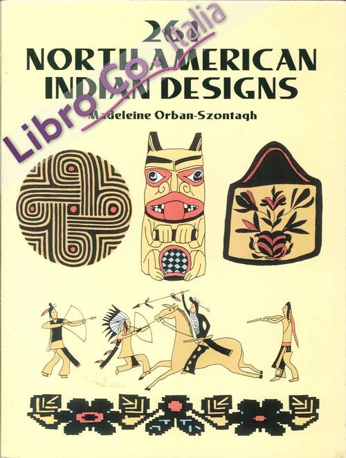 261 North American Indian Designs. Madeline Orban-Szontagh.