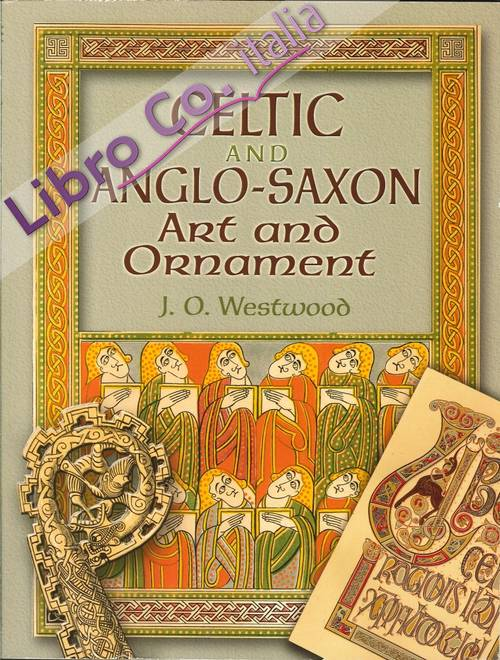 Celtic and Anglo-Saxon Art and Ornament