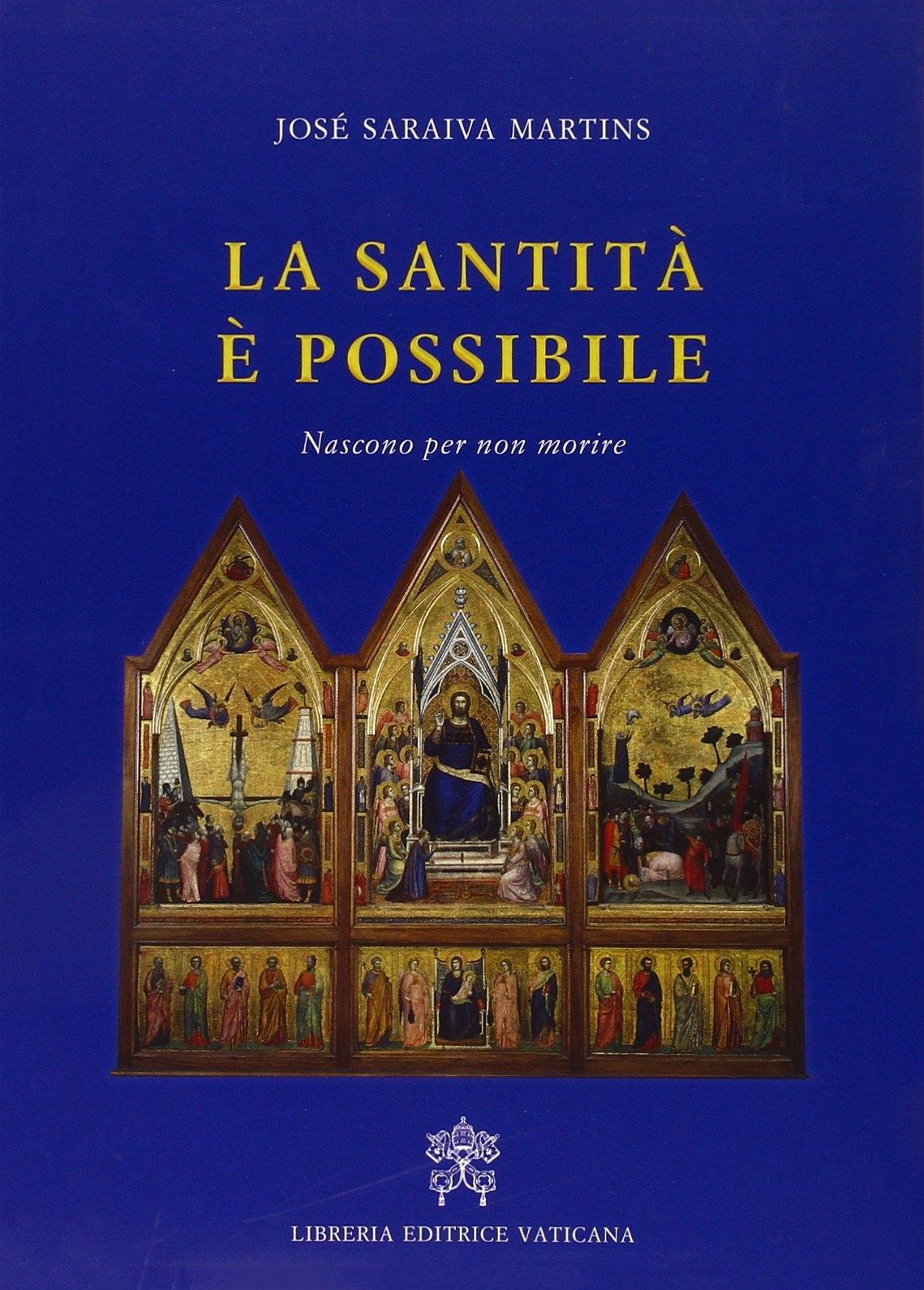 La santità è possibile. Nascono per non morire