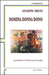 Domina Donna Dono.