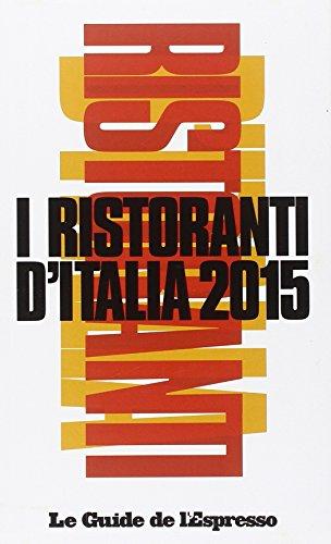 I ristoranti d'Italia 2015.
