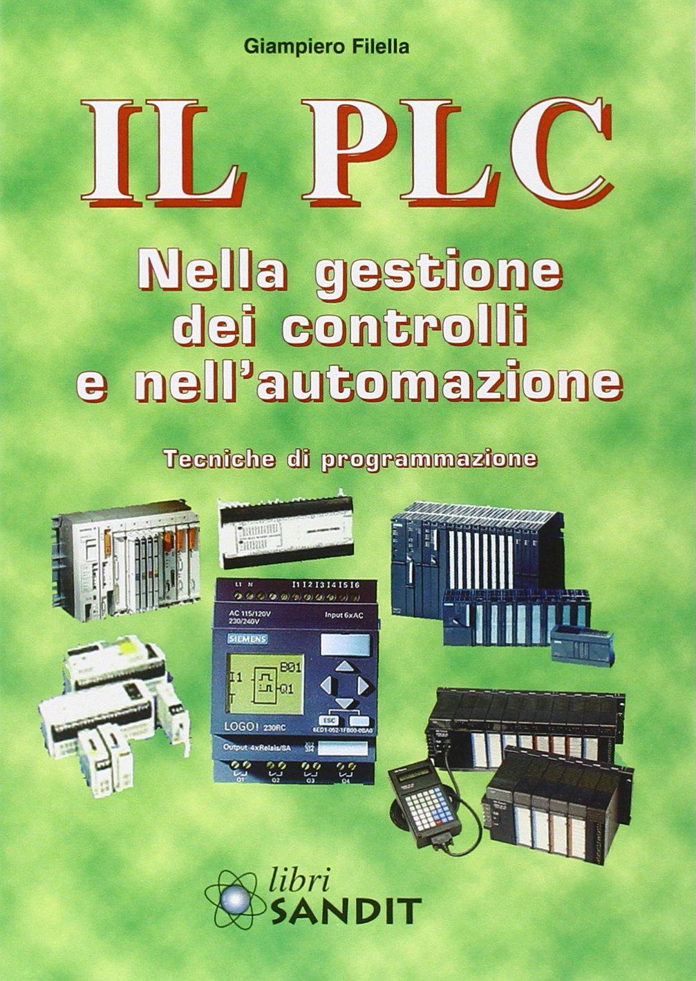 Il PLC nella gestione dei controlli e nell'automazione.