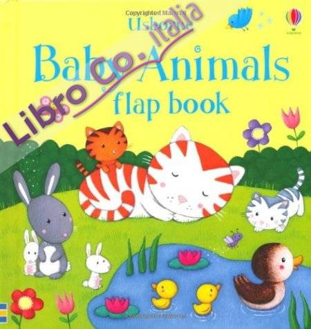 Baby Animals Flap Book.