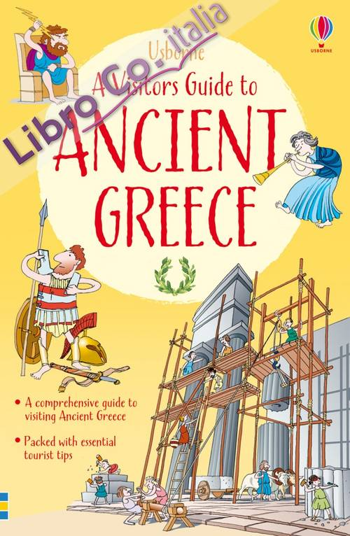 A visitor's guide to ancient Greece.