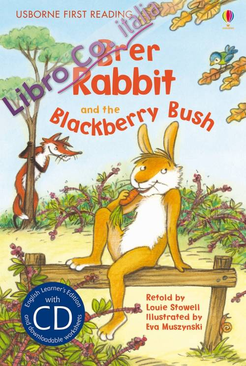 Brer Rabbit and the blackberry bush. Con CD Audio.