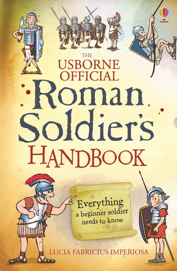 Roman Soldier's Handbook.