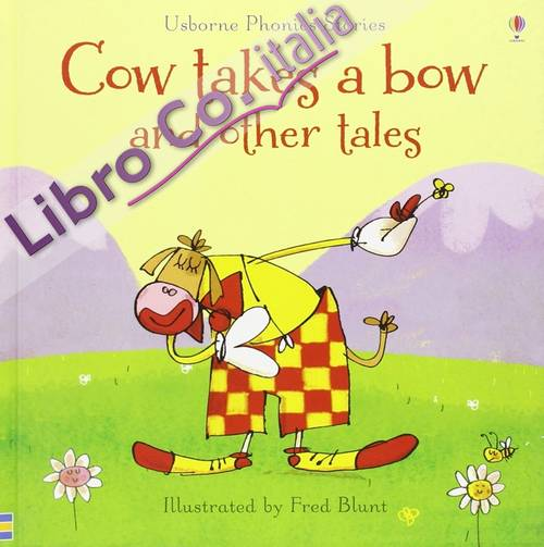 Cow Takes a Bow and Other Tales.