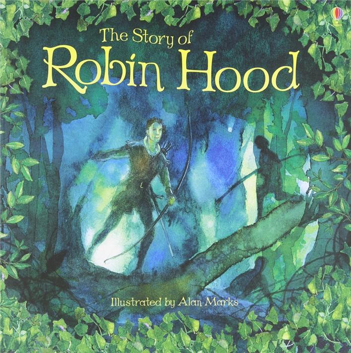 The story of Robin Hood.