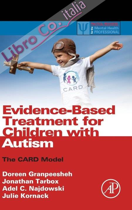 Evidence-Based Treatment for Children with Autism.