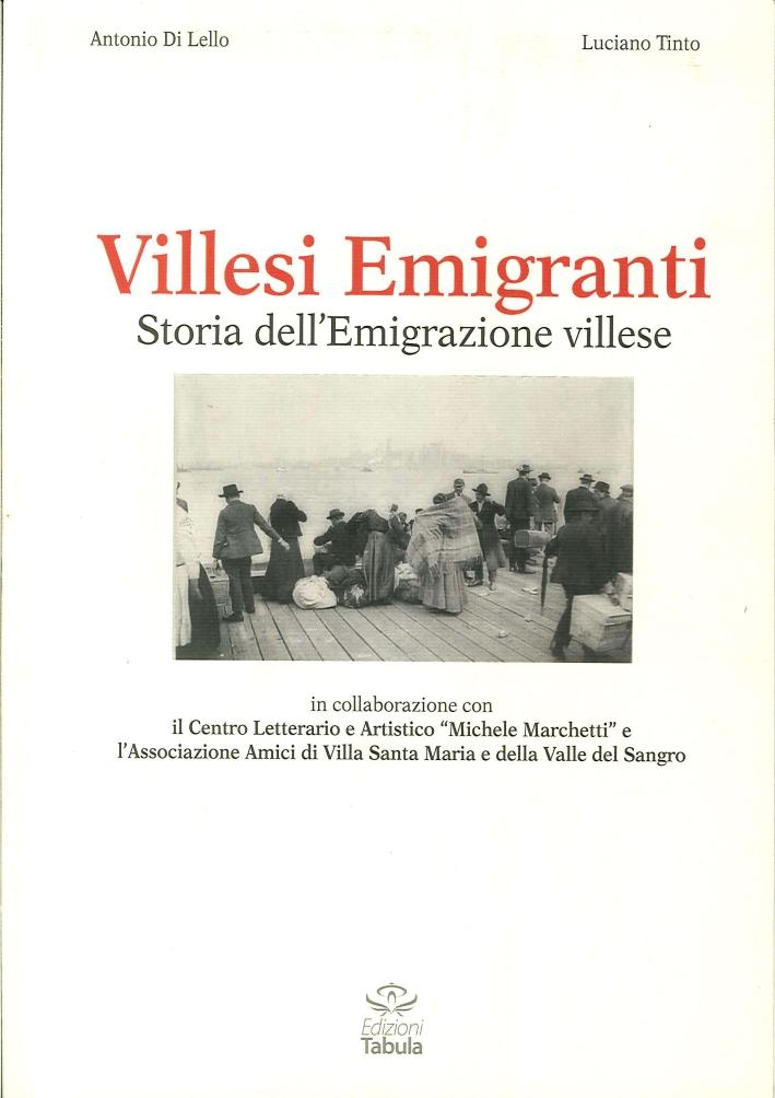 Villesi Emigranti. Storie di Emigrazione a Villa Santa Maria