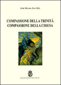 Compassione della Trinità. Compassione della Chiesa