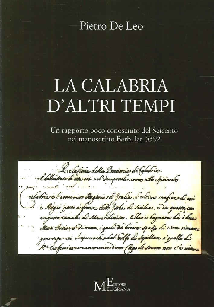 La Calabria d'Altri Tempi. Un Rapporto Poco Conosciuto del Seicento nel Manoscritto Barb. Lat. 5392