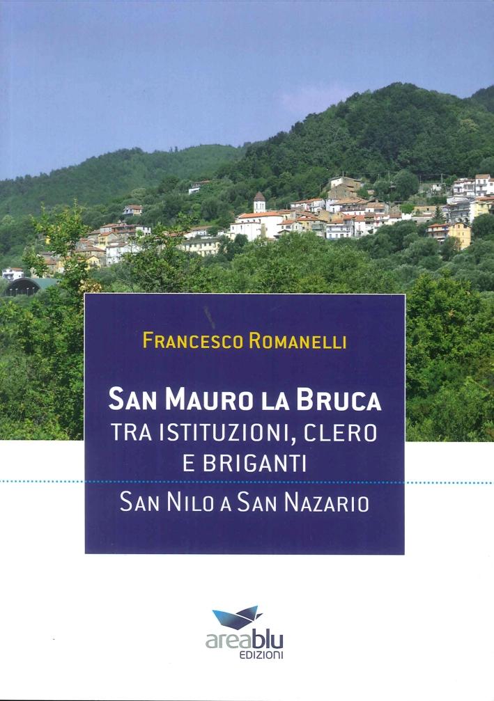 San Mauro la Bruca. Tra Istituzioni, Clero e Briganti. San Nilo a San Nazario