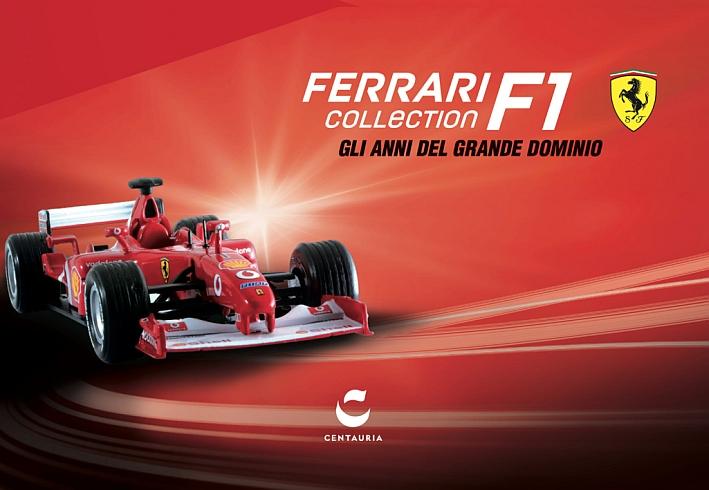 Ferrari Collection F1. Gli anni del grande dominio. Ediz. illustrata. Con gadget