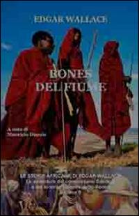 Bones del fiume. Le storie africane. Vol. 9
