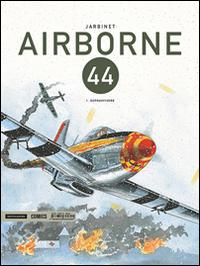 Airborne 44. Vol. 1: Sopravvivere
