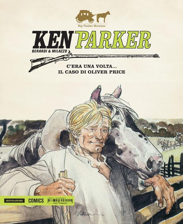 C'era una volta... Il caso di Oliver Price. Ken Parker. Vol. 14