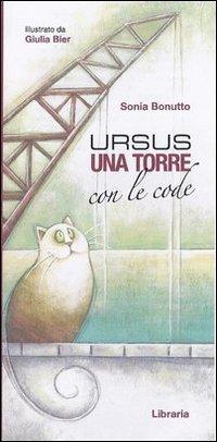 Ursus, una Torre con le Code