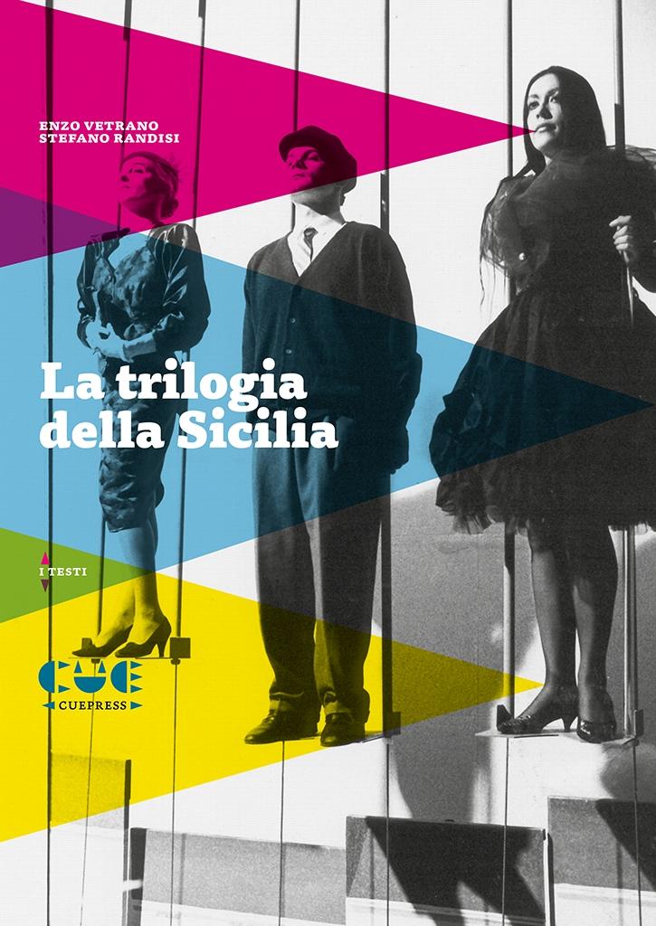 La trilogia della Sicilia: Il principe di Palagonia, Mata Hari a Palermo, L'isola dei Beati