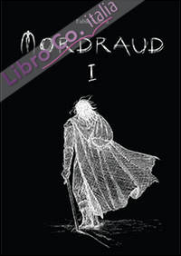 Mordraud. Ediz. inglese. Vol. 1