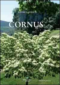 Monografia sul Genere Cornus