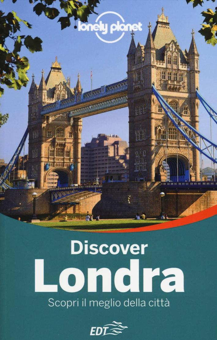 Discover Londra. Scopri il meglio della città. Con cartina.