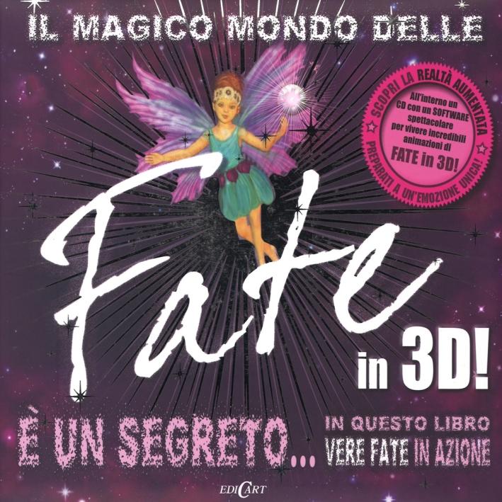 Il magico mondo delle fate in 3D! Con CD-ROM.